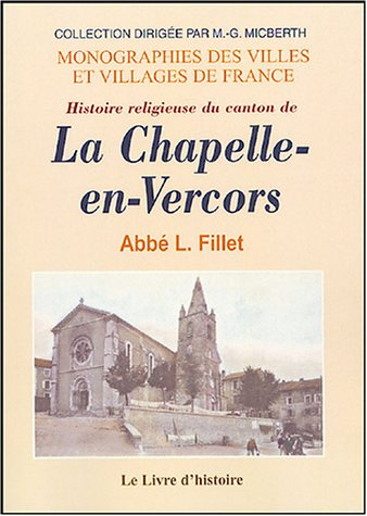 Histoire religieuse du canton de La Chapelle-en-Vercors