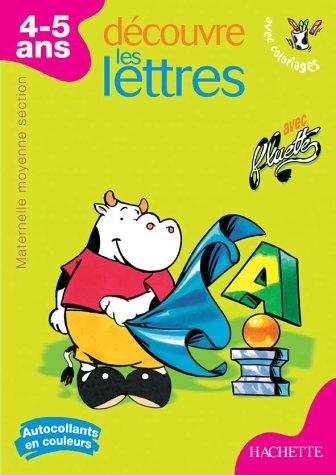 Découvre les lettres : Moyenne section maternelle par Collectif
