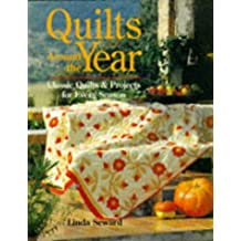 Quilts Around The Year: Classic Quilts and Projects for Every Season