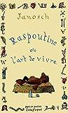 Raspoutine ou L'art de vivre