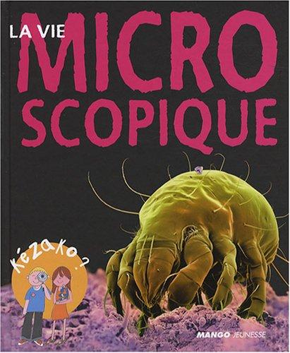 La vie microscopique