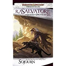 Sojourn: The Legend of Drizzt, Book III