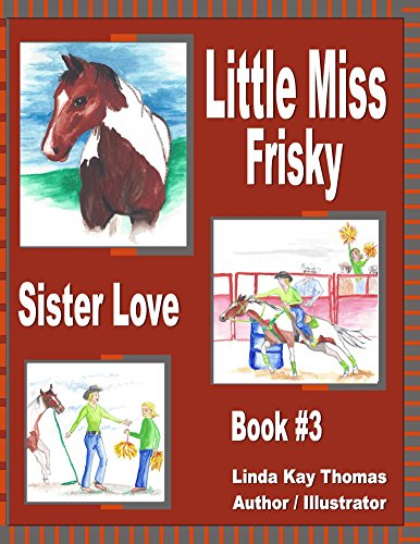 Little Miss Frisky: Sister Love book cover