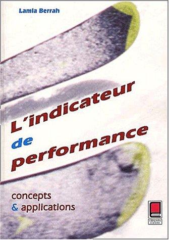 L'indicateur de performance, concepts et applications par Lamia Berrah