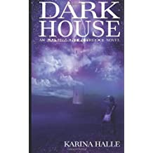 Darkhouse: Book One in the Experiment in Terror Series by Karina Halle (2011-05-06)