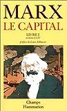 Le Capital, livre I, sections I à IV - Flammarion - 07/01/1993