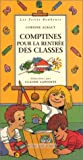 Telecharger Livres Comptines pour la rentree des classes (PDF,EPUB,MOBI) gratuits en Francaise