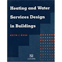 Heating and Water Services Design in Buildings