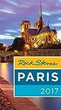 Rick Steves Paris 2017: 2017 Edition