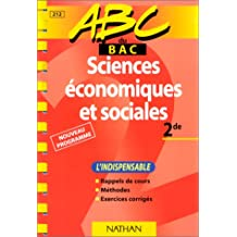 ABC sciences économiques et sociales, seconde, l'indispensable, deuxième édition