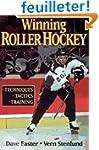 Winning Roller Hockey: Techniques, Ta...