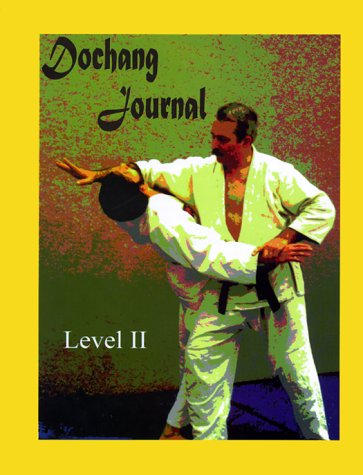 Dochang Journal Level II: Students' Hapkido Instruction Notebook (Yellow Belt)