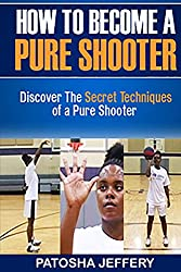 How to Become a Pure Shooter (English Edition)
