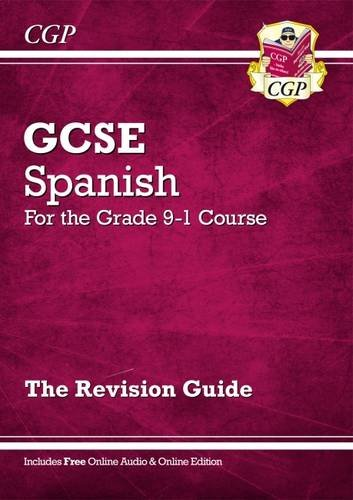 New GCSE Spanish Revision Guide - for the Grade 9-1 Course (with Online Edition) (CGP GCSE Spanish 9-1 Revision)