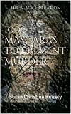 1000 Mascaras To Prevent Murder: Susan Christine Knisely (The Black Operation) (English Edition)
