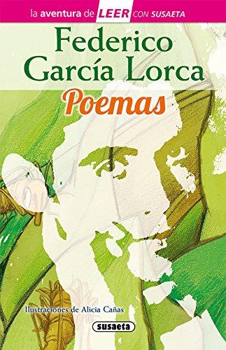 Federico García Lorca. Poemas (La aventura de LEER con Susaeta - nivel 3) por Susaeta Ediciones S A