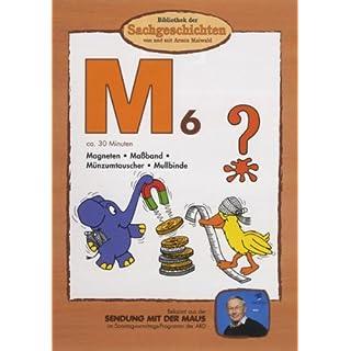 Bibliothek der Sachgeschichten - (M6) Magneten, Maßband, Münzumtauscher, Mullbinde