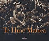 Te Hine Manea - Femmes polynésiennes (édition bilingue français-anglais)