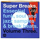 Super Breaks Vol.3: Essential Funk Soul and Jazz Samples and Breakbeats