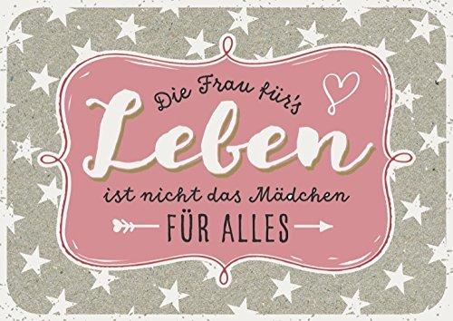 DeCoArt... Postkarte Die Frau für´s Leben ist nicht das Mädchen für alles ca. 15 x 10,5 cm bunt (Ca Postkarten)