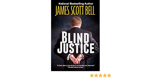 Blind justice english edition ebook james scott bell amazon blind justice english edition ebook james scott bell amazon kindle shop fandeluxe PDF