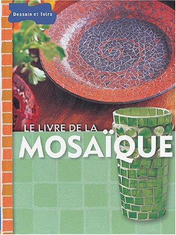 Le Livre de la mosaïque par Irène Lassus, Marie-Anne Voituriez