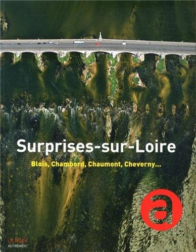 surprises-sur-loire-blois-chambord-chaumont-cheverny