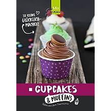 Cupcakes & Muffins: Süßes aus dem Thermomix
