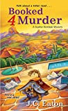 Booked 4 Murder (Sophie Kimball Mystery Book 1)