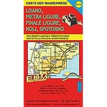 Karte der wanderwege Finale Ligure, Loano, Pietra Ligure, Noli, Spotorno, Varigotti. Carta dei sentieri 1:25.000