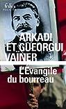 L'Evangile du bourreau par Vaïner