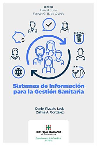 Sistemas de información para la gestión sanitaria por Daniel Rizzato Lede