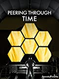 Peering Through Time With The James Webb Space Telescope [OV]
