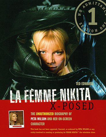 la-femme-nikita-x-posed-the-unauthorized-biography-of-peta-wilson-and-her-on-screen-character