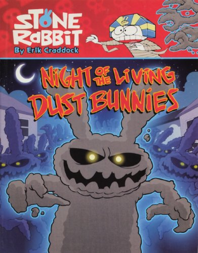 Stone Rabbit 6: Night of the Living Dust Bunnies (Stone Rabbit ()