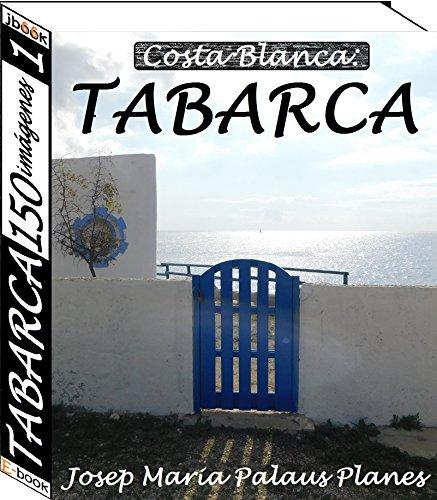 Costa Blanca: TABARCA (150 imágenes) (1) por JOSEP MARIA  PALAUS PLANES