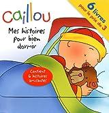 Caillou : Mes histoires pour bien dormir : 6 volumes