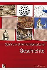 Geschichte (Spiele zur Unterrichtsgestaltung) Taschenbuch