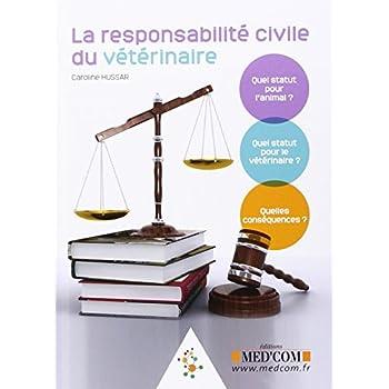 La responsabilité civile du vétérinaire