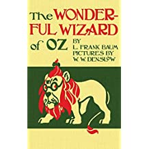 The Wizard of Oz: The Original 1900 Edition in Full Color