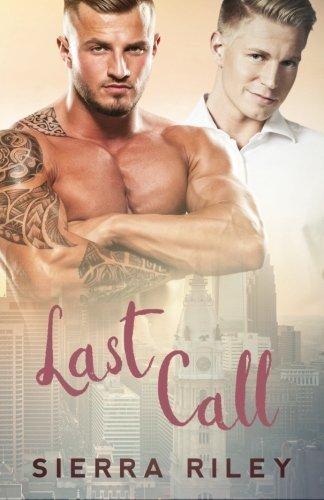 Last Call by Sierra Riley (2016-05-11)