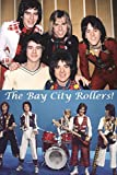 The Bay City Rollers!: Bye Bye Baby!
