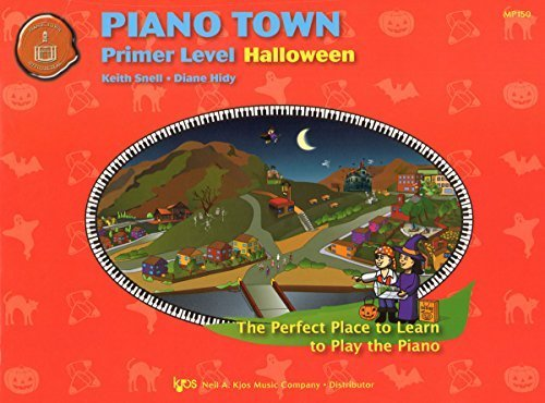 MP150 - Piano Town - Halloween - Primer Level by Keith Snell (2007-01-01)