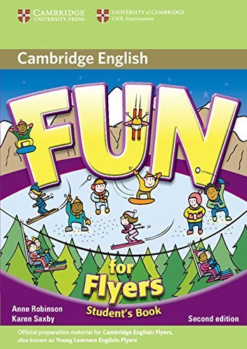 Fun for Flyers Student's Book by Anne Robinson (2010-04-30)