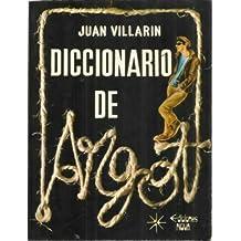 DICCIONARIO DEL ARGOT