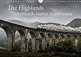 Die Highlands - Schottlands rauher Nordwesten (Wandkalender 2017 DIN A4 quer): Schottlands faszinierende Landschaften in dramatischen Bildern (Monatskalender, 14 Seiten ) (CALVENDO Natur)