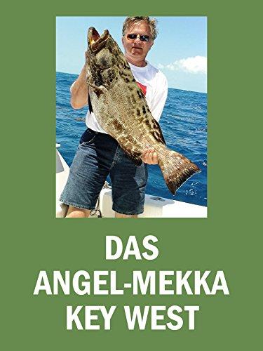 Das Angel-Mekka Key West