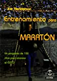 entrenamiento para maraton/ Marathon Training