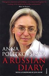 A Russian Diary by Anna Politkovskaya (2008-09-02)