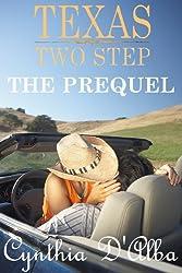 Texas Two Step: The Prequel (Texas Montgomery Mavericks)